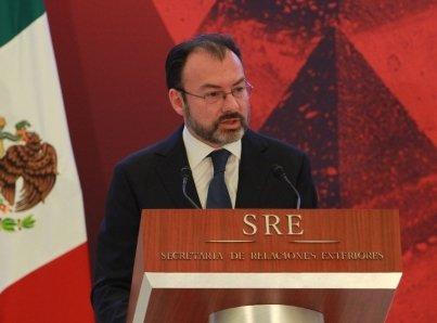 Nada por encima de los intereses de México, destaca Luis Videgaray
